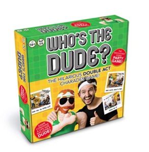 Who's the Dude, charades game